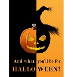 Poster and what you will be for halloween vector