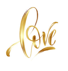 love gold hand drawn brush calligraphy vector image vector image