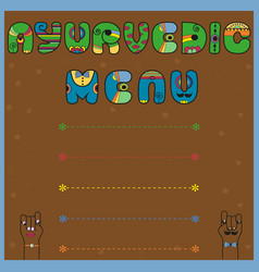 Ayurvedic menu unusual font vector