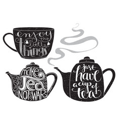 tea related quotes lettering vector image