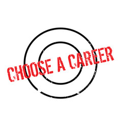 Choose a career rubber stamp vector