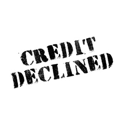 Credit declined rubber stamp vector
