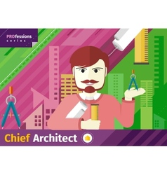 Chief architect with compasses and blueprint vector