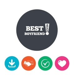 Best boyfriend ever sign icon award symbol vector