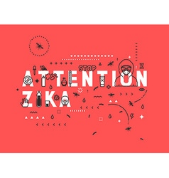 Design concept epidemic of attention zika vector