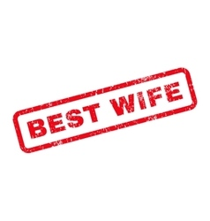 Best wife text rubber stamp vector