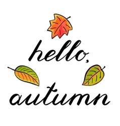 Hello autumn handwritten vector
