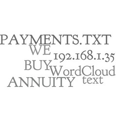 We buy annuity payments text word cloud concept vector