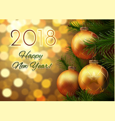 2018 new year gold background with balls and fir vector image