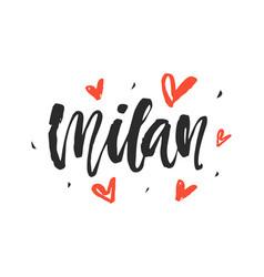 milan modern city hand written brush lettering vector image vector image