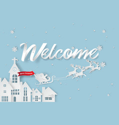 paper art of welcome to christmas day vector image vector image