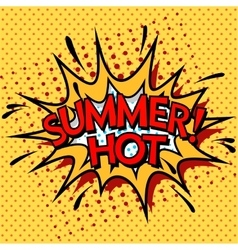 Color hot summer banner pop art comic book style vector