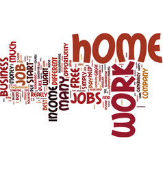 Free work from home jobs do you want a job or a vector