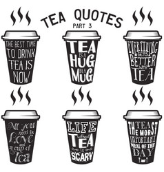 tea quotes and sayings typography set vector image vector image