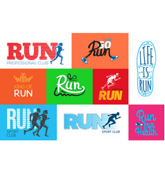 Run professional club club go run life is run vector