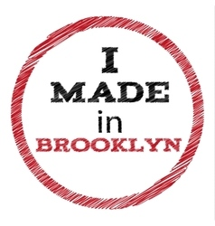 Slogan - i made in brooklyn vector