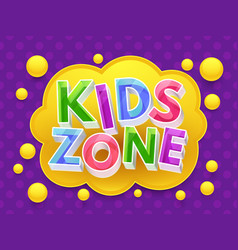 kids zone graphic banner for childrens vector image vector image