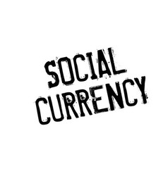 Social currency rubber stamp vector