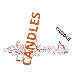 The different types of candles text background vector