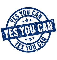 yes you can blue round grunge stamp vector image vector image