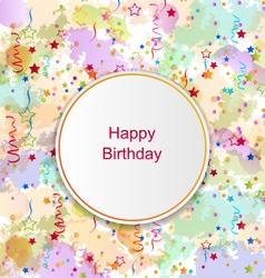 Confetti Card for Happy Birthday vector image