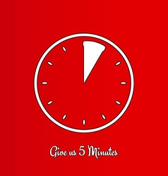 Give us five minutes vector