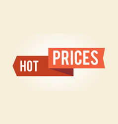 hot prices colorful sign icon vector image