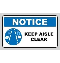Keep aisles clear vector