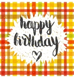 Handwritten inscription happy birthday vector