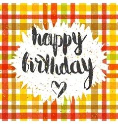 Handwritten inscription Happy birthday vector image vector image