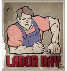 Hard worker labor day vector