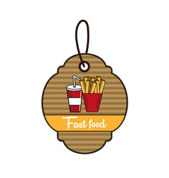 Label fast food french fries and soda icon vector