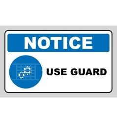 Guards must be in place vector