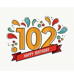 Color happy birthday number 102 flat line design vector