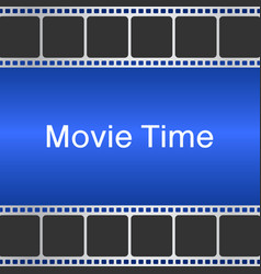 Movie time background with film strip cinema vector