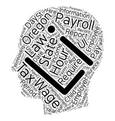 Payroll oregon unique aspects of oregon payroll vector