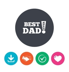 Best father ever sign icon award symbol vector
