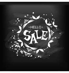 Hello sale Lettering on chalkboard vector image vector image