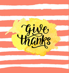 Give thanks badge on watercolor stain vector
