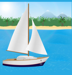 Summer travel to tropical paradise sailboat on a vector