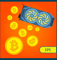 bitcoin cryptocurrency mining graphic video card vector image vector image