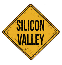 Silicon valley vintage rusty metal sign vector