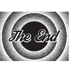 The end screensaver in retro stypple style vector