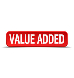 Value added red 3d square button isolated on white vector