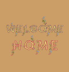 Welcome home vintage card vector