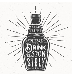 Retro typography bottle with quote drink vector