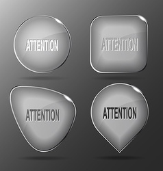 Attention Glass buttons vector image vector image