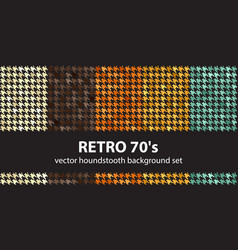 Houndstooth pattern set retro 70s seamless vector