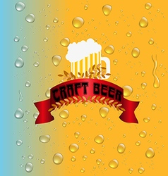Water drops on the background of the beer vector image