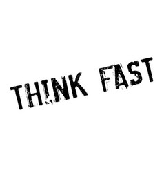 think fast rubber stamp vector image